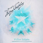 Willie Nelson, The Angels Sing Merry Christmas
