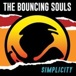 The Bouncing Souls, Simplicity