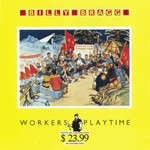 Billy Bragg, Workers Playtime
