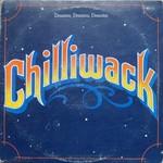 Chilliwack, Dreams, Dreams, Dreams