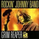 Rockin' Johnny Band, Grim Reaper