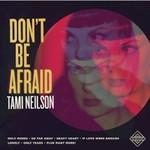 Tami Neilson, Don't Be Afraid