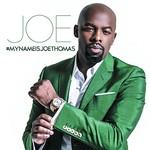 Joe, #MYNAMEISJOETHOMAS