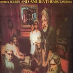 Canned Heat, Historical Figures and Ancient Heads