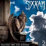 Sixx:A.M., Prayers For The Blessed
