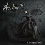 Devilment, II - The Mephisto Waltzes