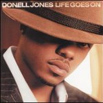 Donell Jones, Life Goes On