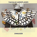The Blue Aeroplanes, Swagger