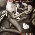 The Blue Aeroplanes, Life Model