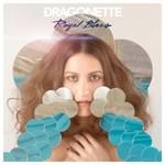 Dragonette, Royal Blues