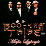 Boo-Yaa T.R.I.B.E., Mafia Lifestyle