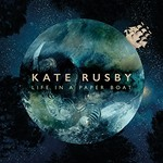 Kate Rusby, Life in a Paper Boat