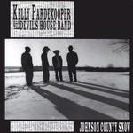 Kelly Pardekooper & the Devil's House Band, Johnson County Snow
