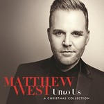 Matthew West, Unto Us: A Christmas Collection