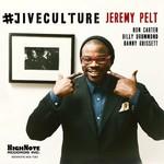 Jeremy Pelt, #JIVECULTURE
