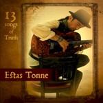 Estas Tonne, 13 Songs of Truth