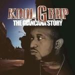 Kool G Rap, The Giancana Story