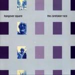 The Caretaker Race, Hangover Square