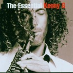 Kenny G, The Essential Kenny G