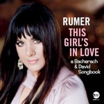 Rumer, This Girl's in Love (A Bacharach & David Songbook)