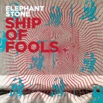 Elephant Stone, Ship Of Fools