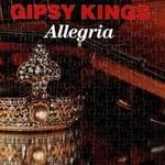 Gipsy Kings, Allegria
