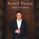 Russell Watson, True Stories