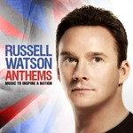 Russell Watson, Anthems: Music to Inspire a Nation