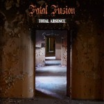 Fatal Fusion, Total Absence