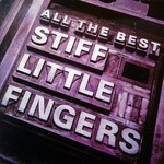 Stiff Little Fingers, All the Best