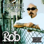 Lil Rob, Neighborhood Music