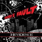 Hevidence, Nobody's Fault