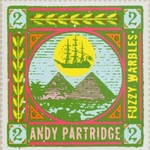 Andy Partridge, Fuzzy Warbles 2