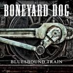 Boneyard Dog, Bluesbound Train