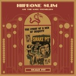 Hipbone Slim and the Knee Tremblers, Snake Pit