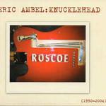 Eric Ambel, Knucklehead