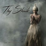 Thy Shade, The Last Goodbye