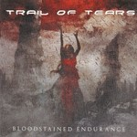 Trail of Tears, Bloodstained Endurance