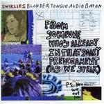 Swirlies, Blonder Tongue Audio Baton