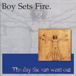 boysetsfire, The Day the Sun Went Out