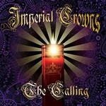 Imperial Crowns, The Calling