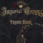 Imperial Crowns, Hymn Book