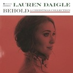 Lauren Daigle, Behold: A Christmas Collection