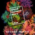 Helado Negro, Island University Story One