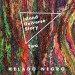 Helado Negro, Island Universe Story Two