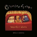 Crowded House, Together Alone (Deluxe Edition)