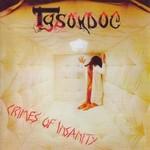 Tysondog, Crimes Of Insanity