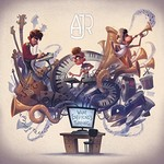 AJR, What Everyone's Thinking
