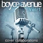 Boyce Avenue, Cover Collaborations, Vol. 1