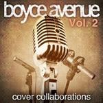 Boyce Avenue, Cover Collaborations, Vol. 2